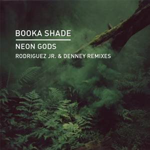 Booka Shade-Neon Gods (Remixes)