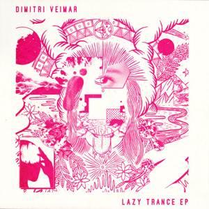 Dimitri Veimar-Lazy Trance