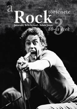 Jávorszky Béla Szilárd-A rock története 3