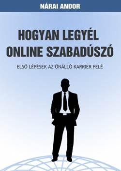 Nárai Andor-Hogyan legyél online szabadúszó