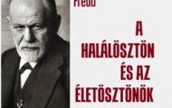 Sigmund Freud-A halálösztön és az életösztönök