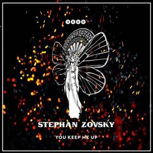 Stephan Zovsky-You Keep Me Up