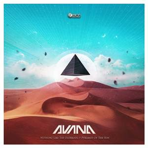 Avana-Nothing Like The Oldskool / Pyramid Of The Sun