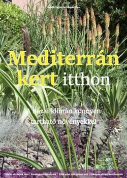 Sebők Lajos-Mediterrán kert itthon