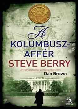 Steve Berry-A Kolumbusz affér
