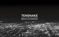 Tensnake-Machines