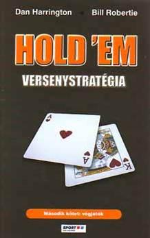 Bill Robertie-Hold 'em versenystratégia II.