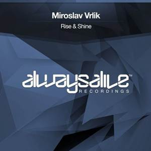 Miroslav Vrlik-Rise and Shine
