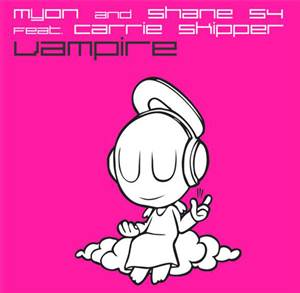 Myon and Shane 54 feat. Carrie Skipper - Vampire