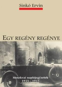 Sinkó Ervin-Egy regény regénye