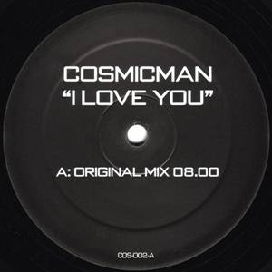 Cosmicman-I Love You