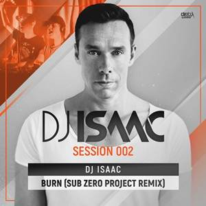 DJ Isaac-Burn (Sub Zero Project Remix)