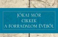 Jókai Mór-Cikkek a forradalom évéből