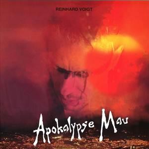 Reinhard Voigt-Apokalypse Mau