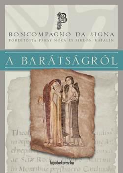 Boncompagno da Signa-A barátságról