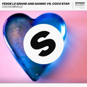 Fedde Le Grand & Dannic vs. CoCo Star-Coco`s Miracle