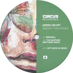 Green Velvet-Bigger Than Prince