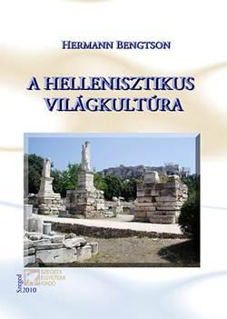 Hermann Bengston-A hellenisztikus világkultúra