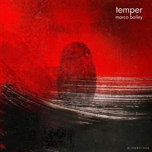 Marco Bailey–Temper