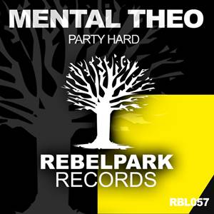 Mental Theo-Party Hard