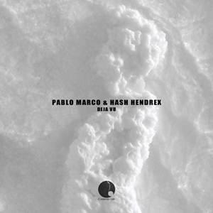 Pablo Marco & Hash Hendrix–Deja Vu