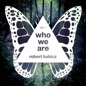 Robert Babicz-Who We Are Vol. 1