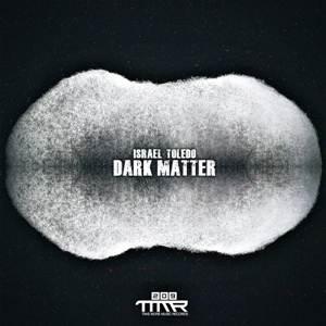 Israel Toledo-Dark Matter