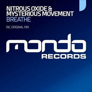 Nitrous Oxide & Mysterious Movement-Breathe