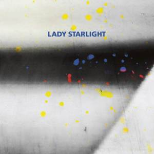 Lady Starlight-Which One Of Us Is Me?