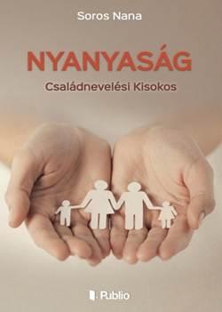 Soros Nana-Nyanyaság
