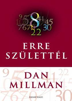 Dan Millman-Erre születtel