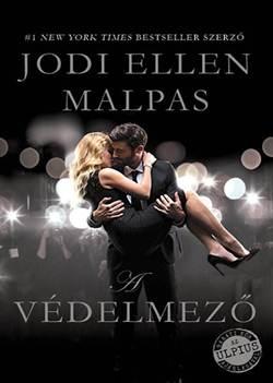 Jodi Ellen Malpas-A védelmező
