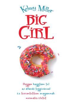 Kelsey Miller-Big girl