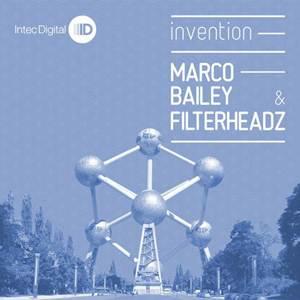 Marco Bailey & Filterheadz–Invention