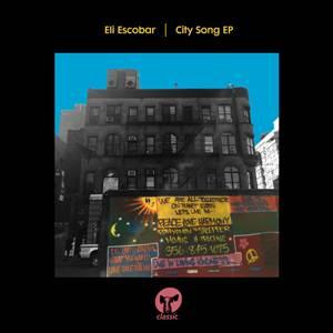 Eli Escobar-City Song