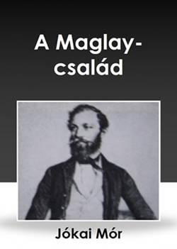 Jókai Mór-A Magláy-család