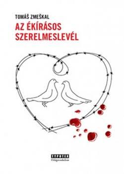Tomas Zmeskal-Az ékírásos szerelmeslevél