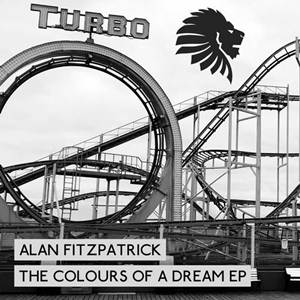 Alan Fitzpatrick-The Colours Of A Dream