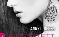 Anne L. Green-Elvesztett jövő