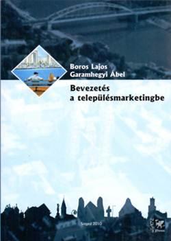 Boros Lajos-Bevezetés a településmarketingbe