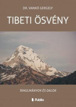 Dr. Vankó Gergely-TIBETI ÖSVÉNY