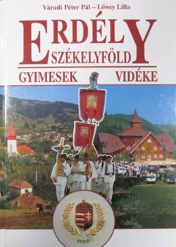 Váradi Péter Pál-Erdély, Székelyföld