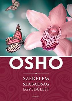 Osho-Szerelem, szabadság, egyedüllét